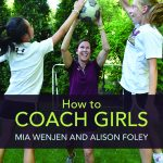 Parents: Here's how to keep your daughter in sports | HOW TO COACH GIRLS