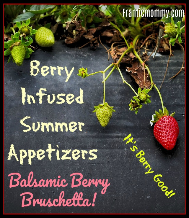 Berry Infused Summer Appetizers | Balsamic Berry Bruschetta