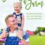 Rory Feek – New Book on Growing Love, Lifesteading, and Hope