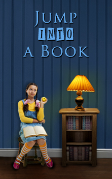 Check out my Sister-site Jump Into A Book!
