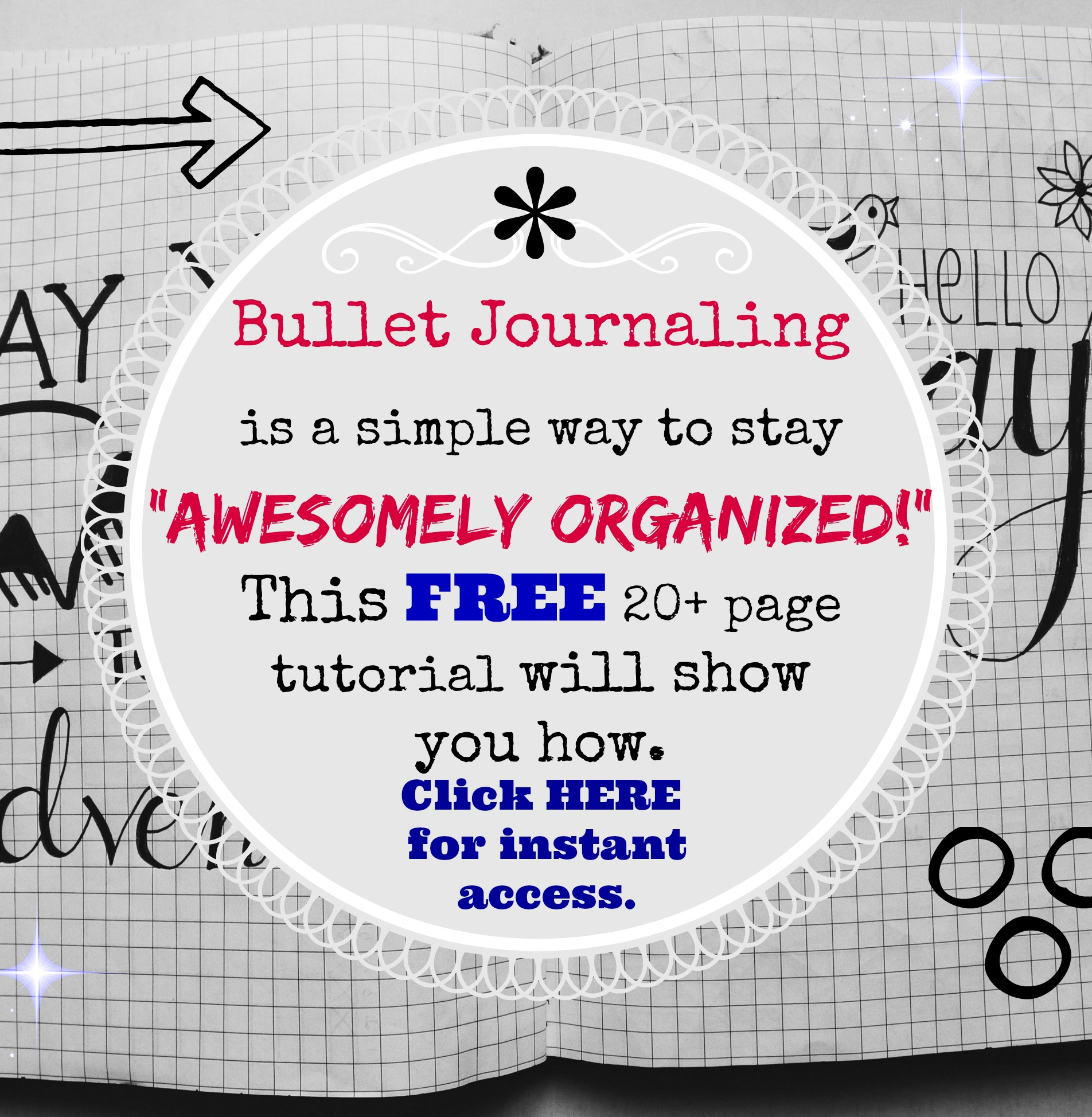 Bullet Journaling: A Secret Weapon for Staying Awesomely Organized