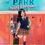 A unique diverse middle-grade book | Pippa Park Raises Her Game by Erin Yun