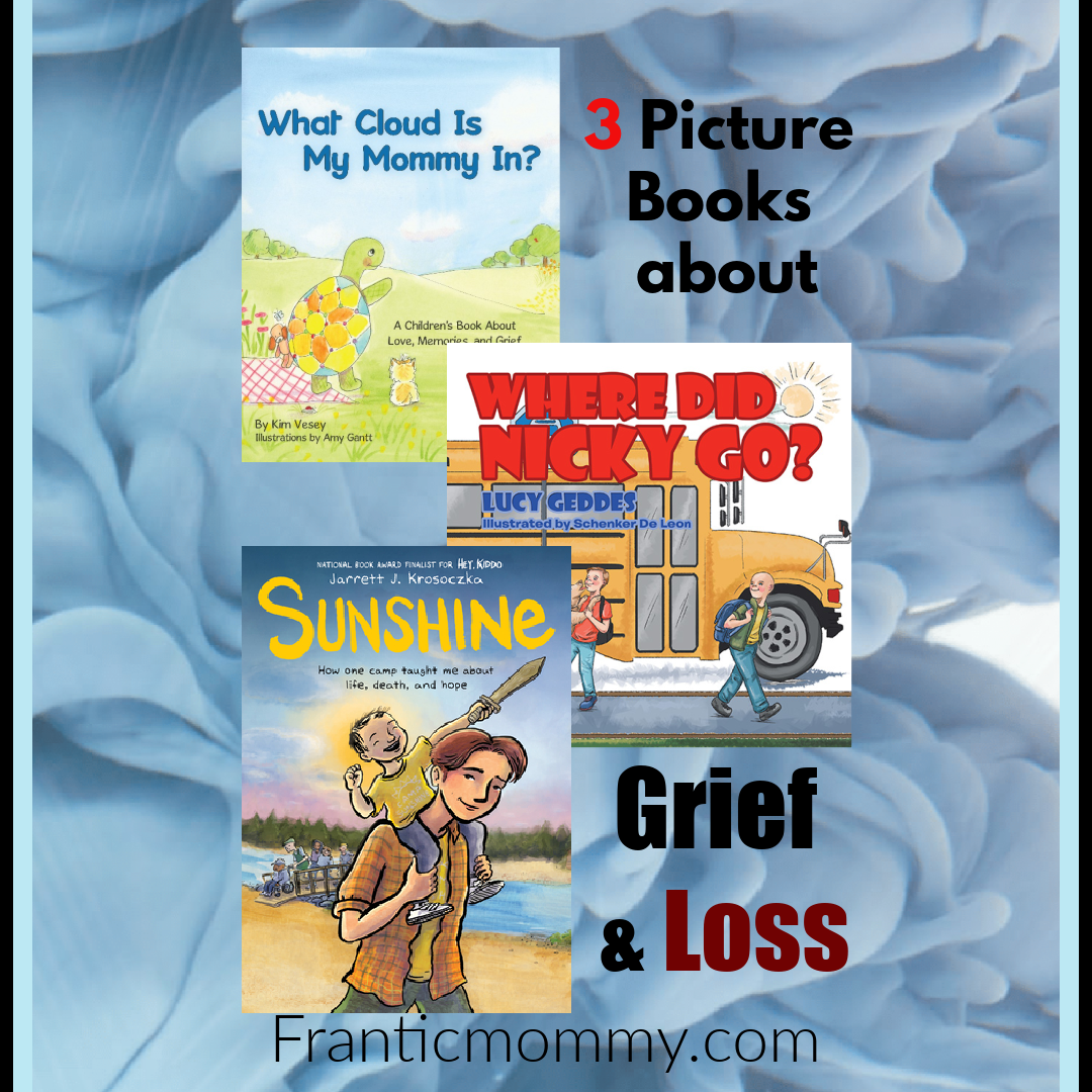 3 Picture Books about Grief and Loss that will Comfort
