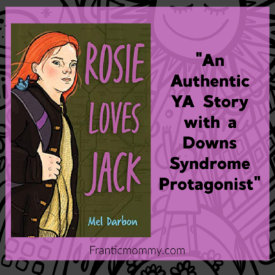 An Authentic YA Story with a Downs Syndrome Protagonist: Rosie Loves Jack
