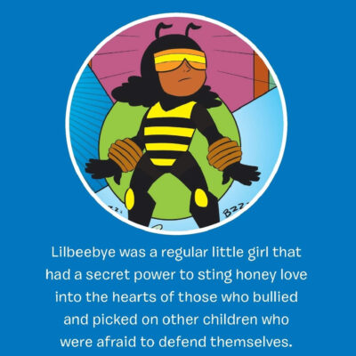 Lilbeebye Stings Bully: A Black Female Superhero for Kids!